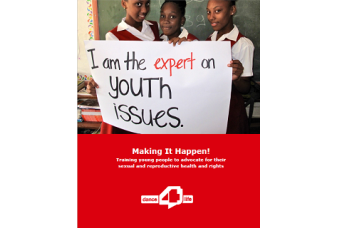 Making It Happen! Training young people to advocate for their sexual and reproductive health and rights