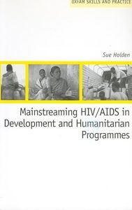 Mainstreaming HIV /ADIS in Development and Humanitarian Programmes