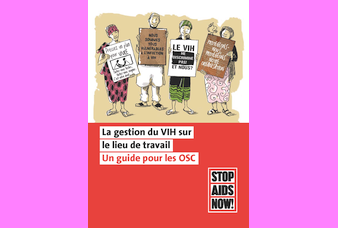 La gestion du VIH sur le lieu de travail: Un guide pour les OSC