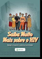 Saiba Muito Mais Sobre o HIV